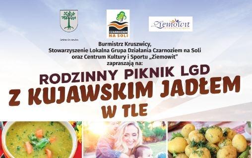 LGD Czarnoziem na Soli - Rodzinny Piknik LGD z Kujawskim Jadłem w tle w Gminie Kruszwica ! ZAPRASZAMY !