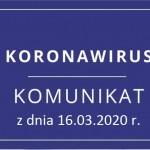 Komunikat dotyczący funkcjonowania biura LGD z dnia 16.03.2020 r.